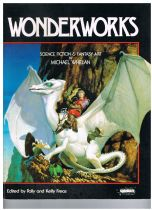 Wonderworks: Science Fiction and Fantasy Art by Michael Whelan Polly & Kelly Freas (edit)